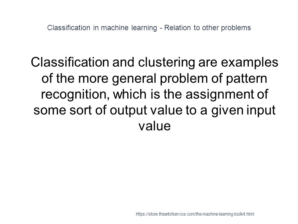 Classification in machine learning - Relation to other problems