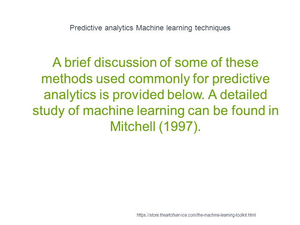 Predictive analytics Machine learning techniques