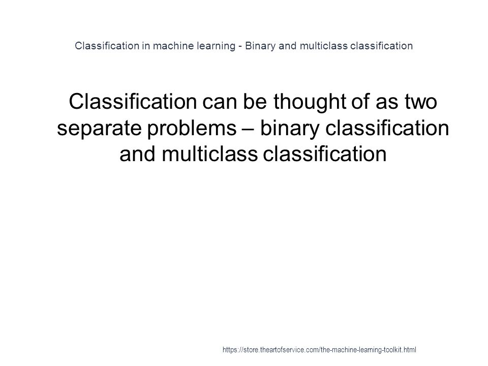 Classification in machine learning - Binary and multiclass classification