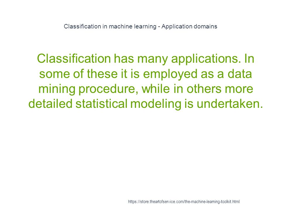 Classification in machine learning - Application domains