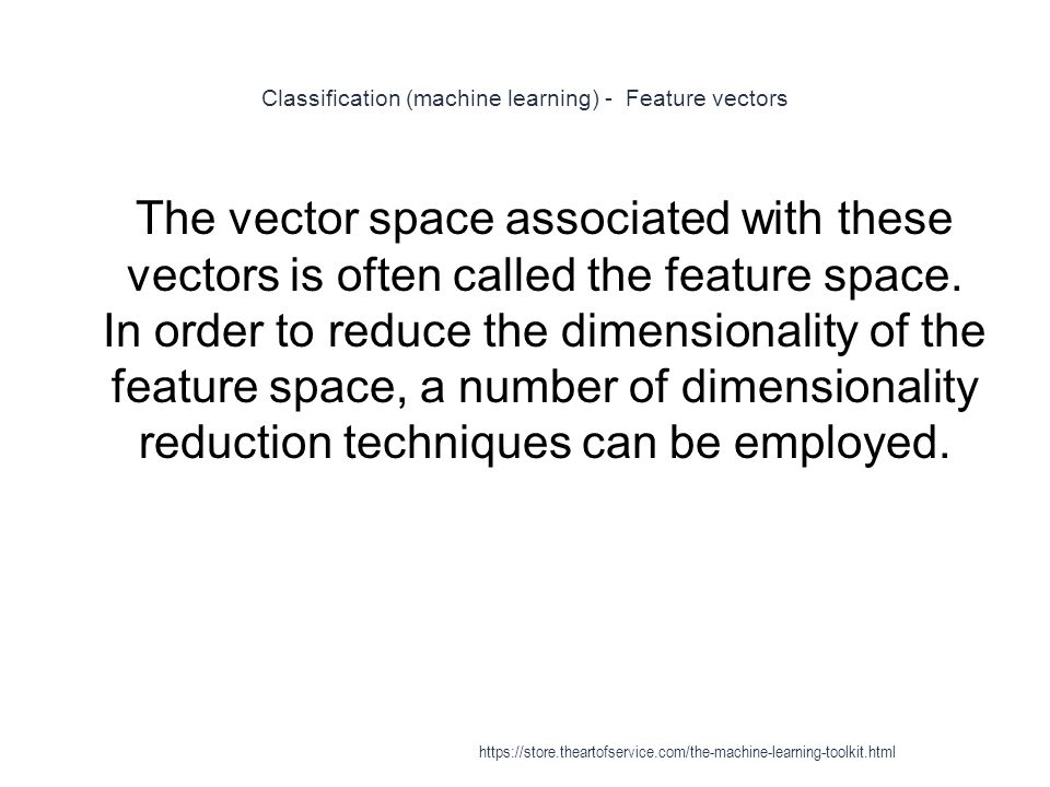 Classification (machine learning) - Feature vectors
