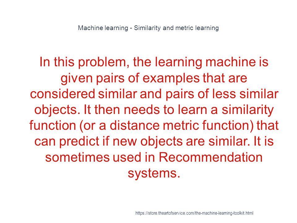 Machine learning - Similarity and metric learning