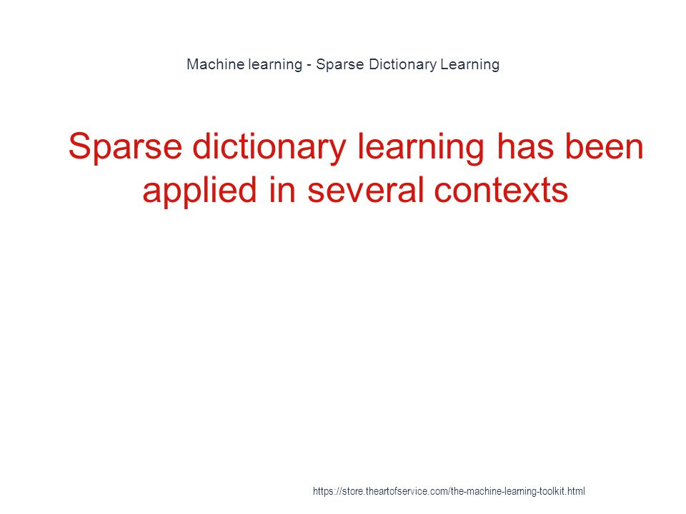 Machine learning - Sparse Dictionary Learning