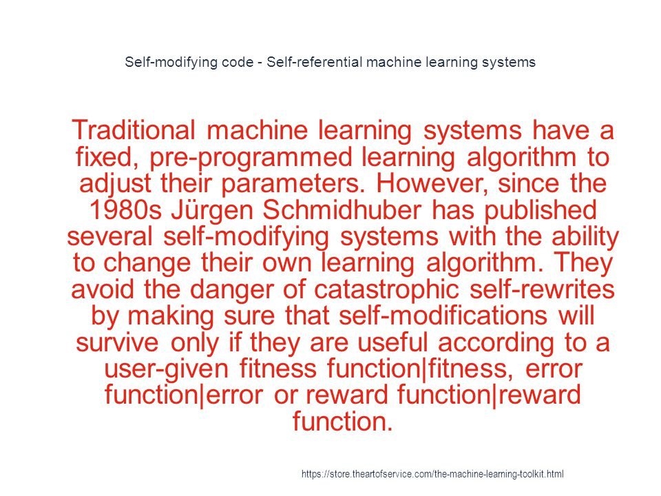 Self-modifying code - Self-referential machine learning systems