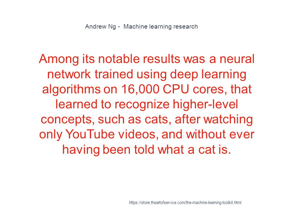 Andrew Ng - Machine learning research