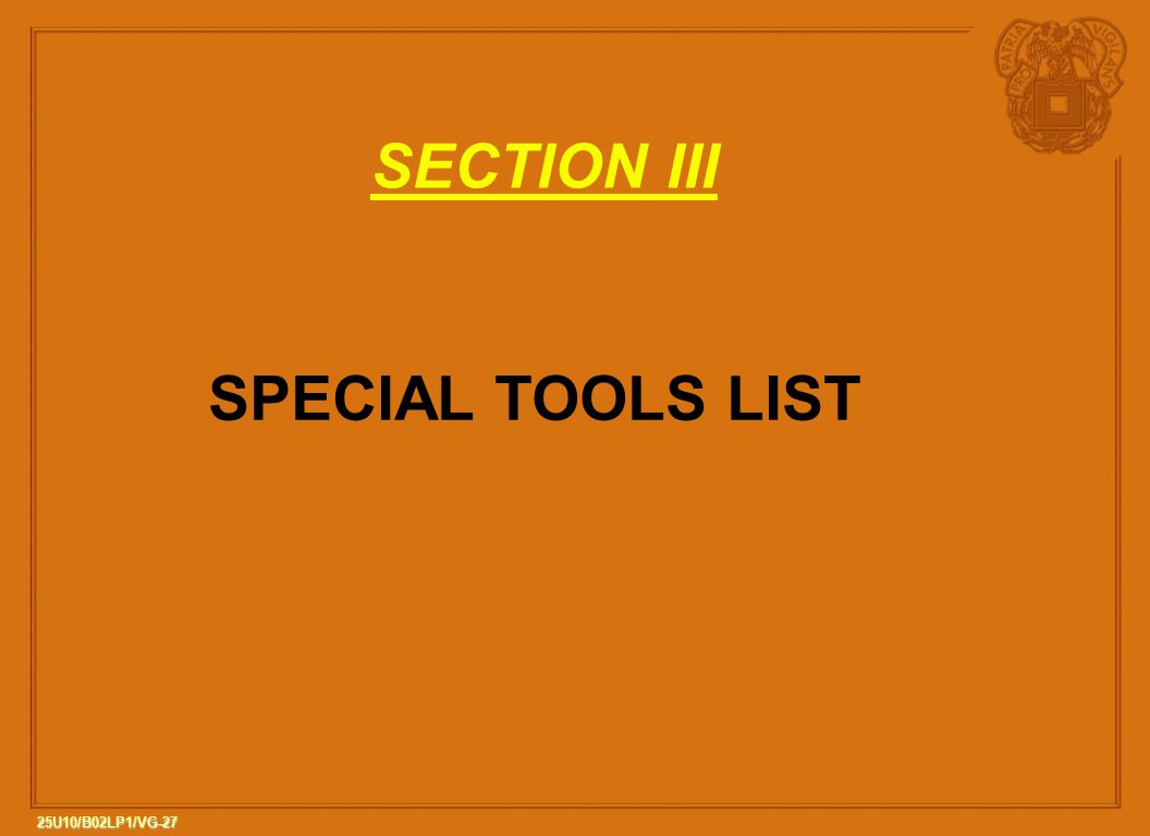 SECTION III SPECIAL TOOLS LIST