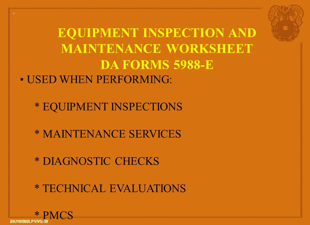 EQUIPMENT INSPECTION AND MAINTENANCE WORKSHEET