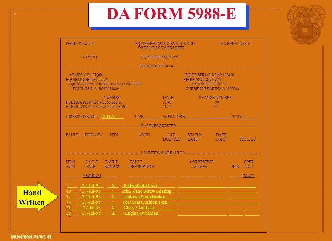 DA FORM 5988-E DATE: 26-JUL-95 EQUIPMENT MAINTENANCE AND DA FORM 5988-E.