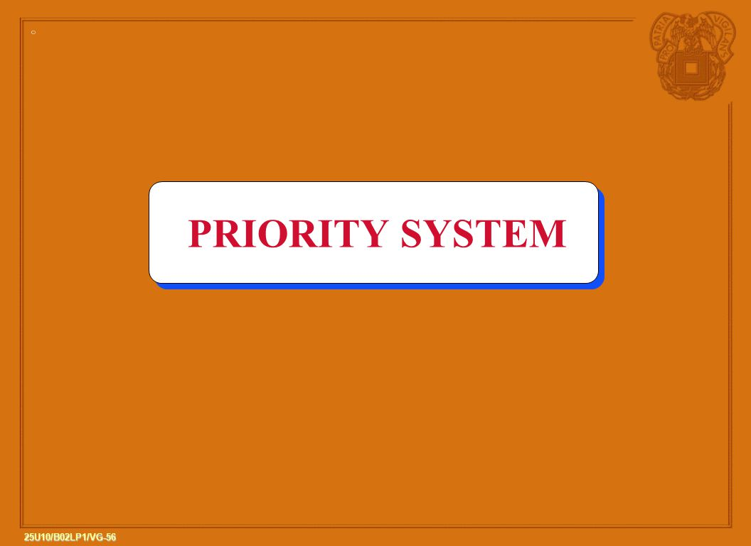 PRIORITY SYSTEM