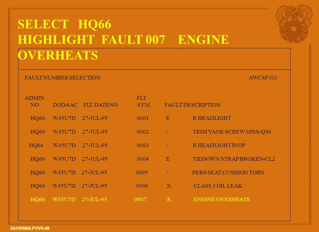 HIGHLIGHT FAULT 007 ENGINE OVERHEATS