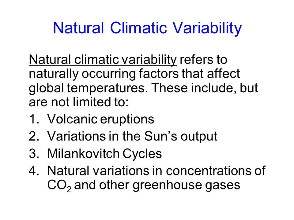 Natural Climatic Variability