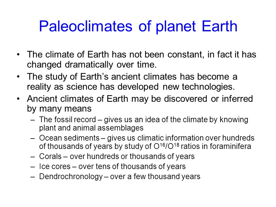 Paleoclimates of planet Earth