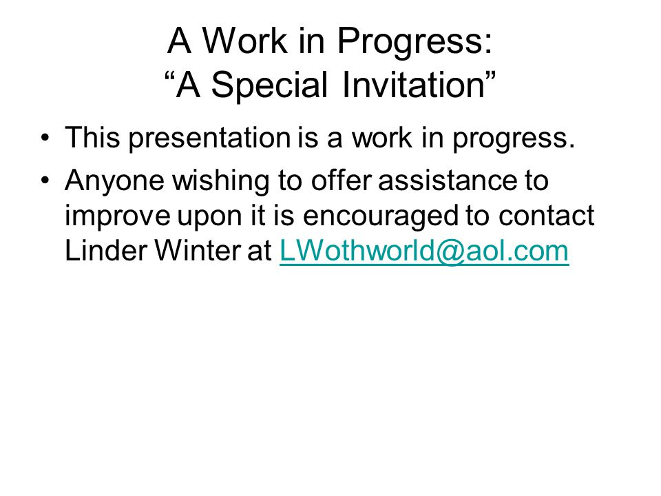 A Work in Progress: A Special Invitation