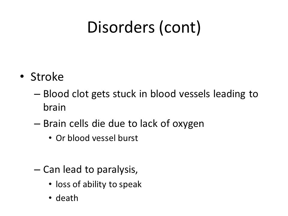 Disorders (cont) Stroke