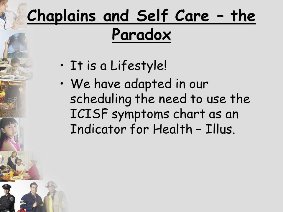 Chaplains and Self Care – the Paradox