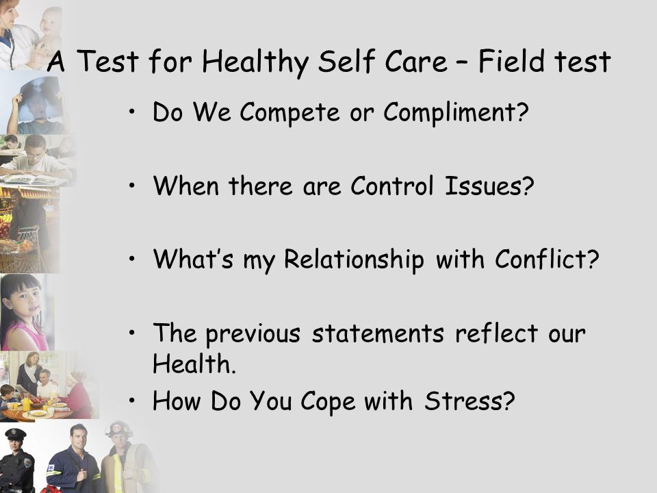 A Test for Healthy Self Care – Field test