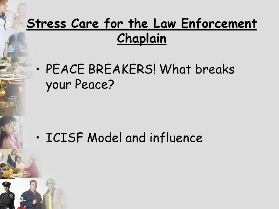 Stress Care for the Law Enforcement Chaplain