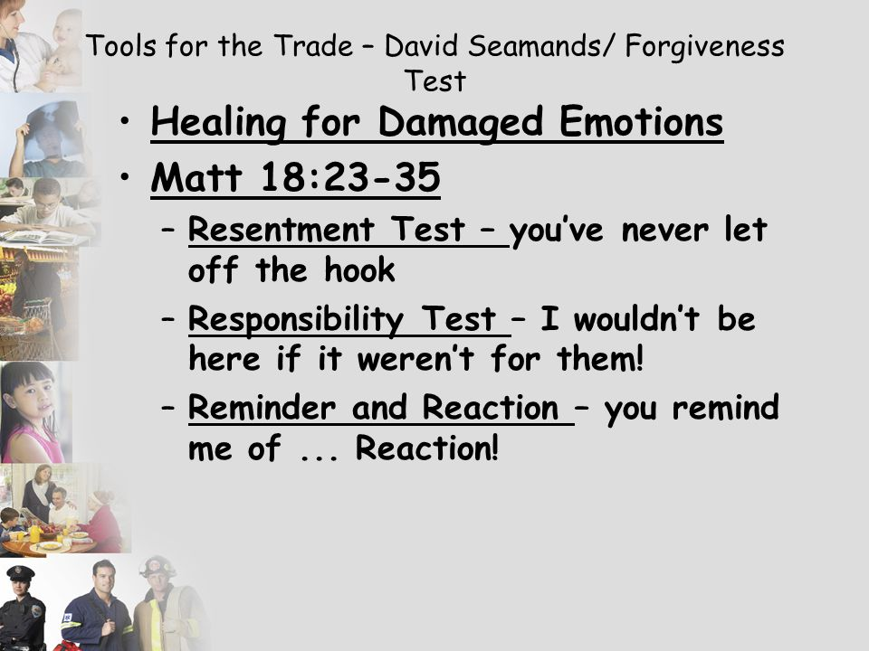 Tools for the Trade – David Seamands/ Forgiveness Test