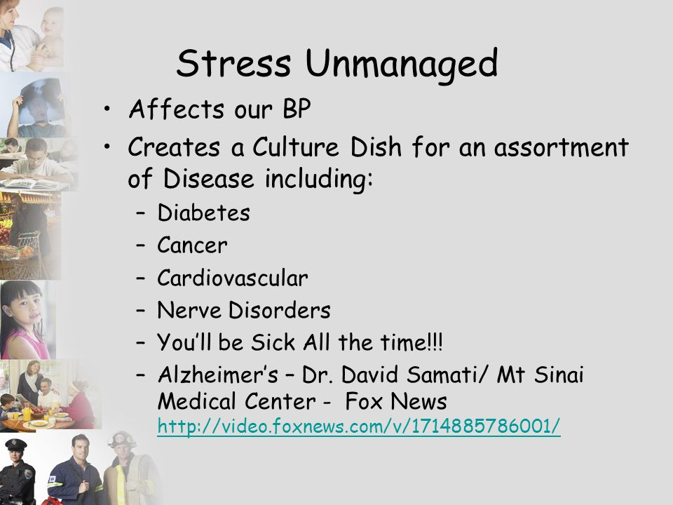 Stress Unmanaged Affects our BP