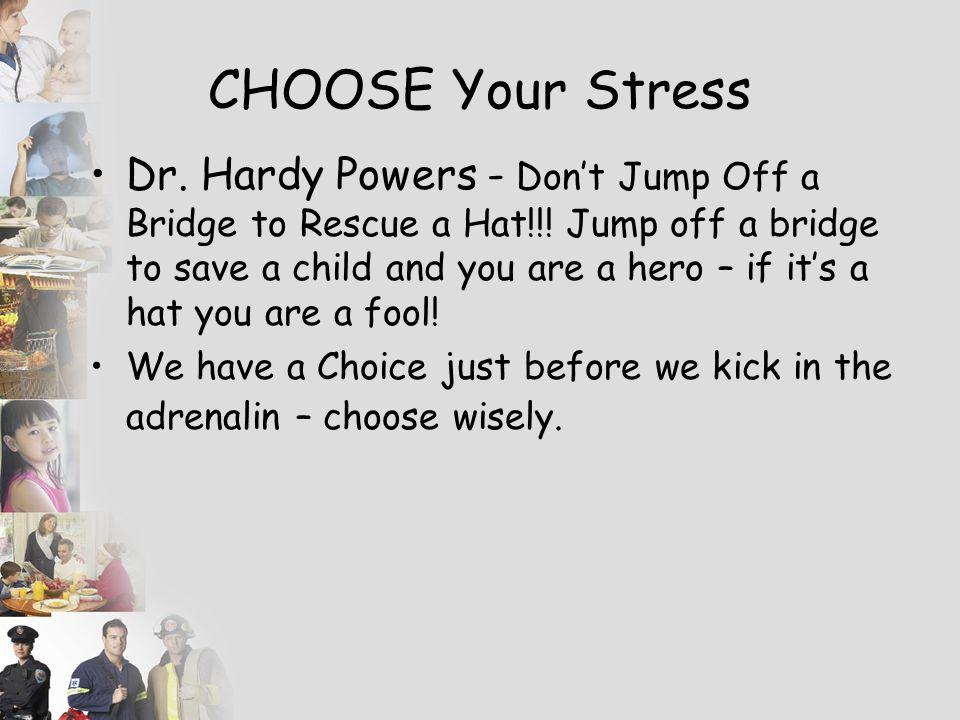 CHOOSE Your Stress