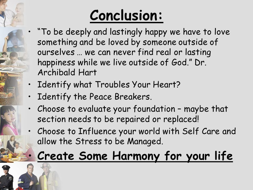 Conclusion: Create Some Harmony for your life