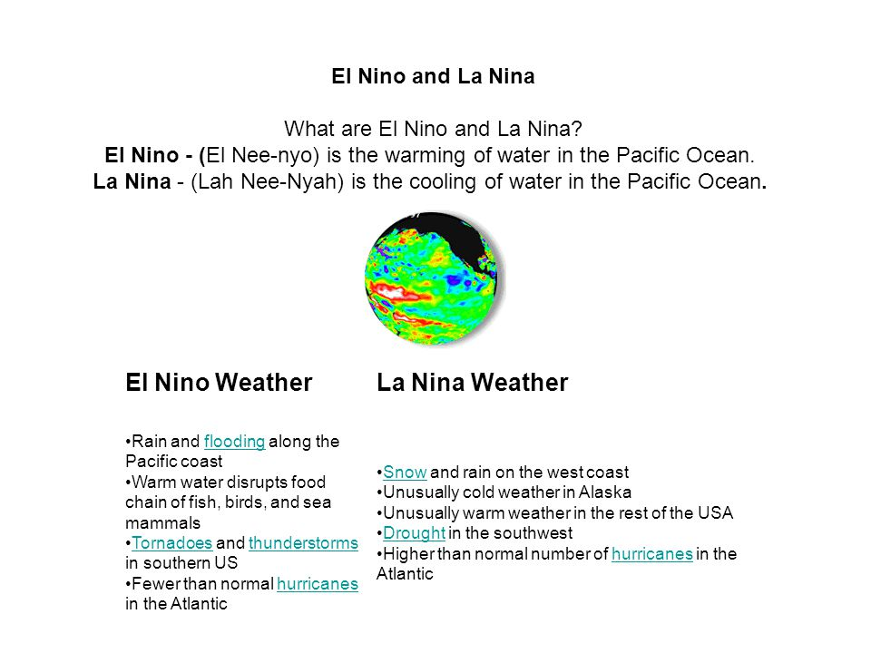 El Nino Weather La Nina Weather El Nino and La Nina