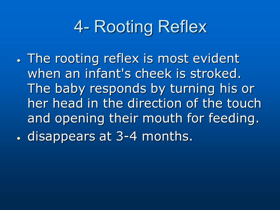 4- Rooting Reflex