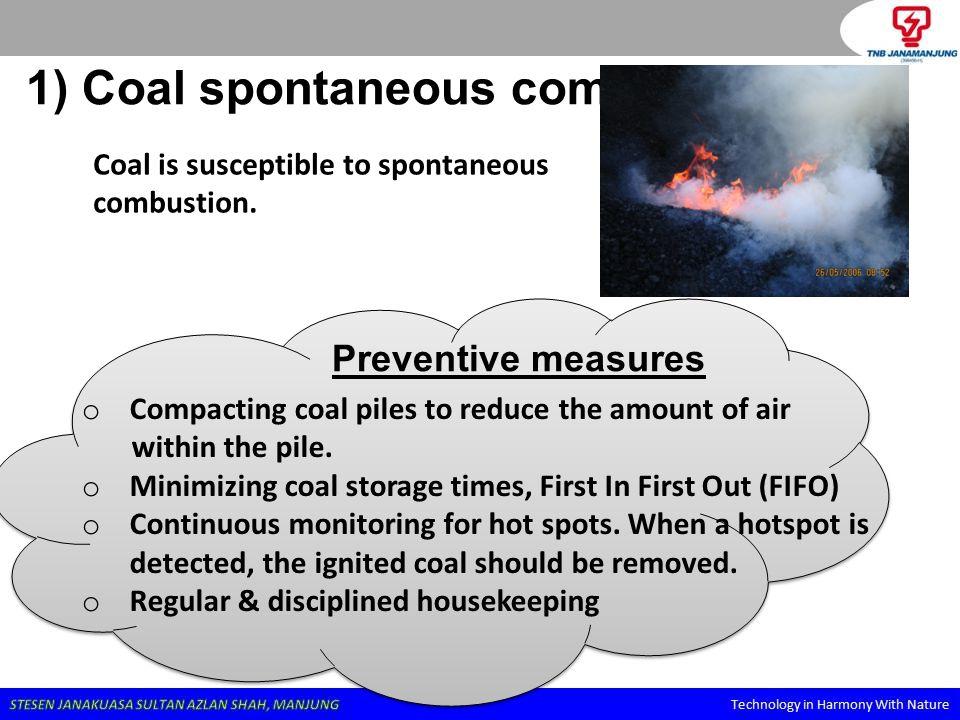 1) Coal spontaneous combustion