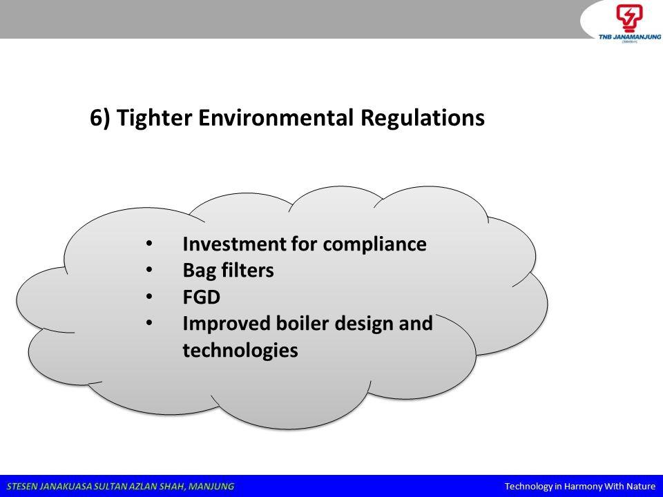 6) Tighter Environmental Regulations