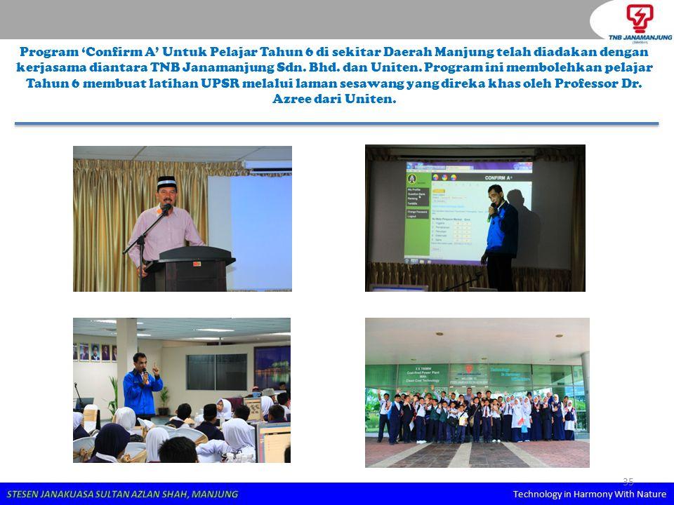 Program 'Confirm A' Untuk Pelajar Tahun 6 di sekitar Daerah Manjung telah diadakan dengan kerjasama diantara TNB Janamanjung Sdn.