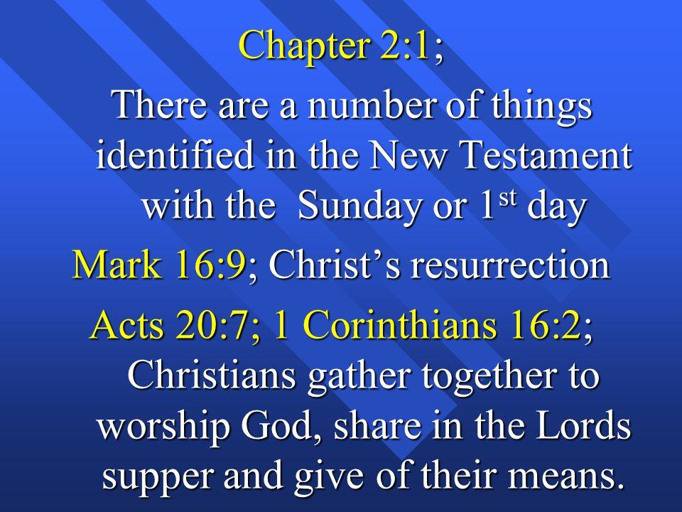 Mark 16:9; Christ's resurrection