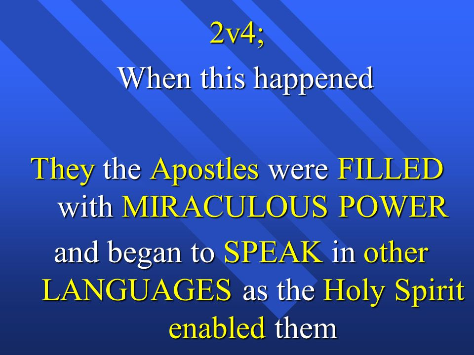 They the Apostles were FILLED with MIRACULOUS POWER