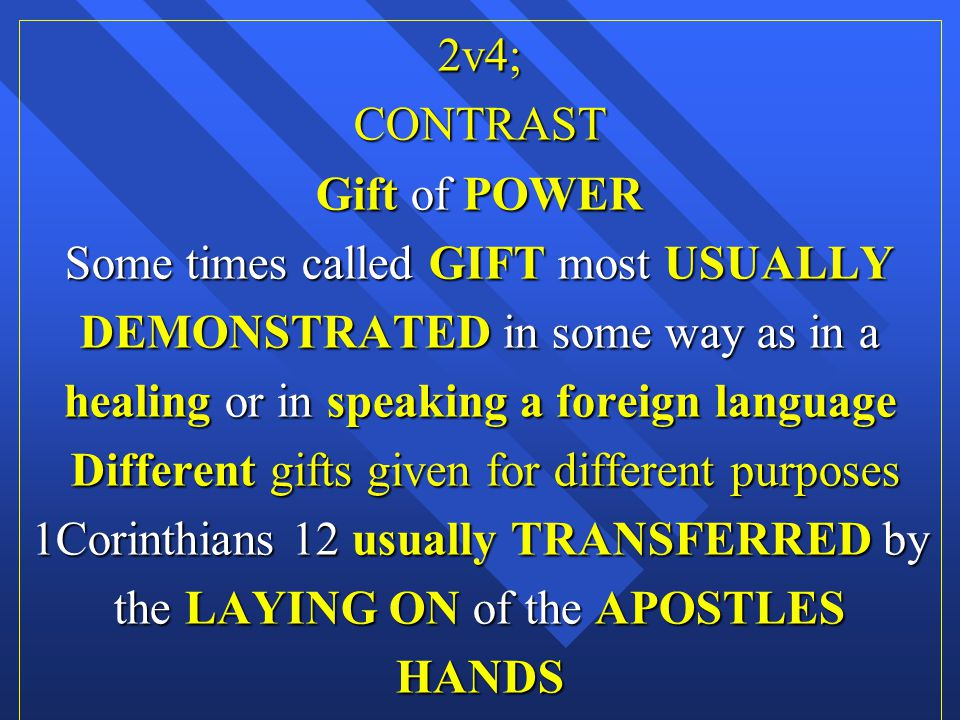 Some times called GIFT most USUALLY DEMONSTRATED in some way as in a
