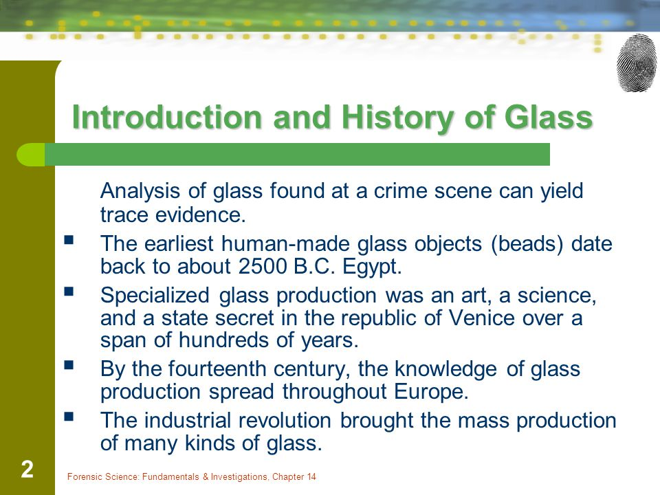 Introduction and History of Glass