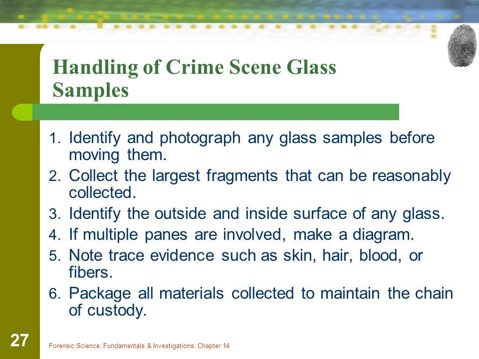 Handling of Crime Scene Glass Samples