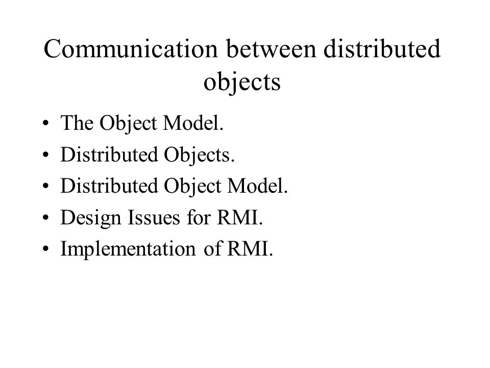 Communication between distributed objects