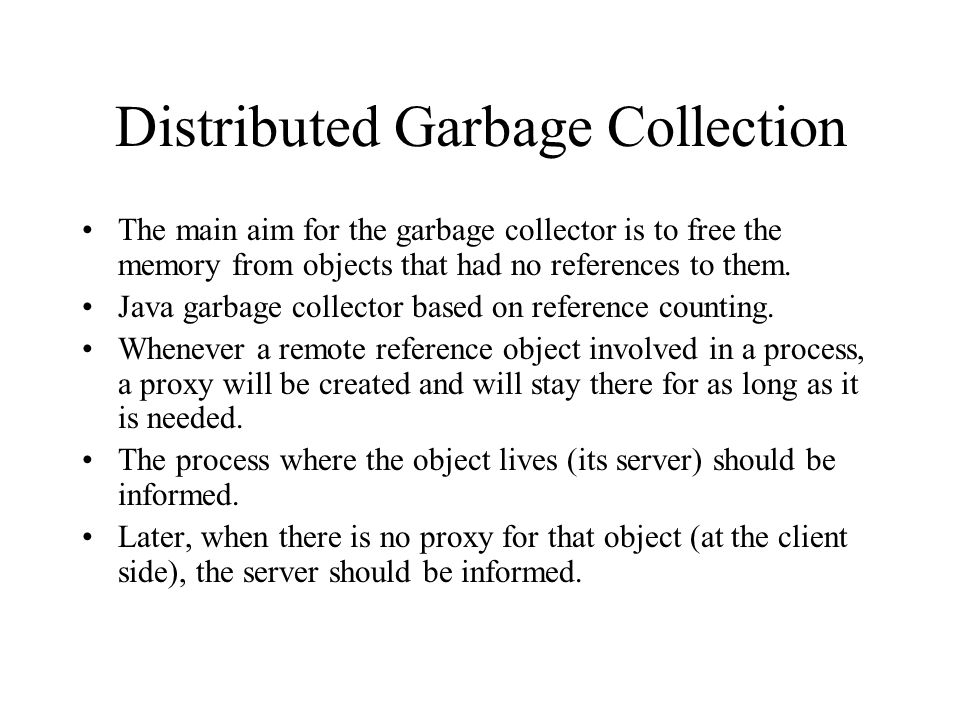 Distributed Garbage Collection