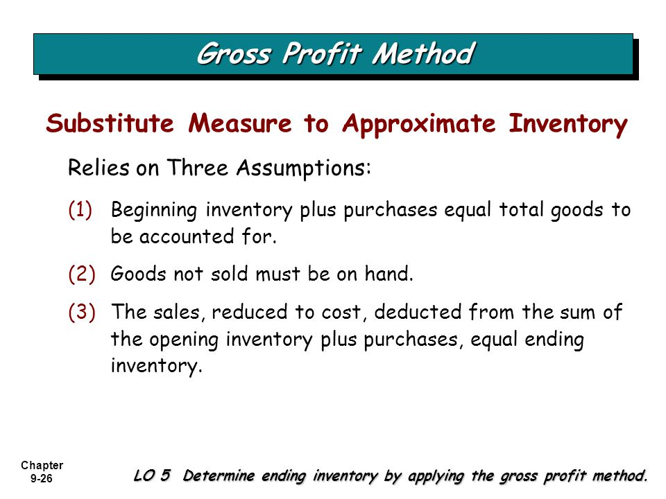 Gross Profit Method Substitute Measure to Approximate Inventory