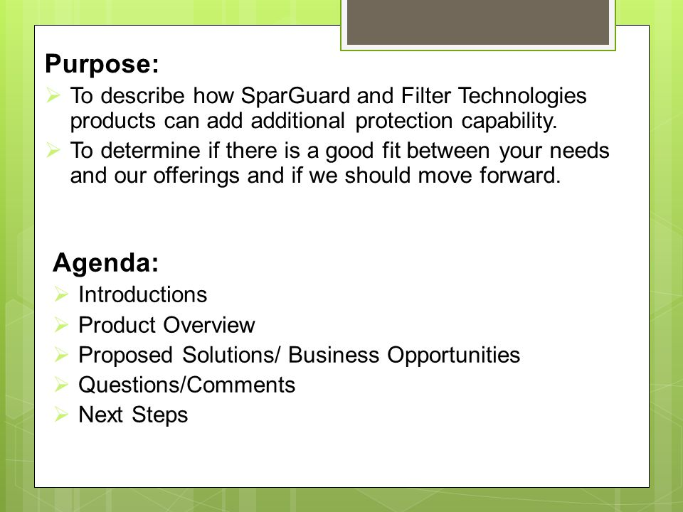 Purpose: To describe how SparGuard and Filter Technologies products can add additional protection capability.