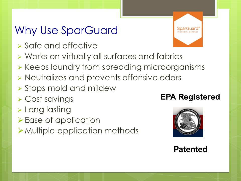 Why Use SparGuard Safe and effective