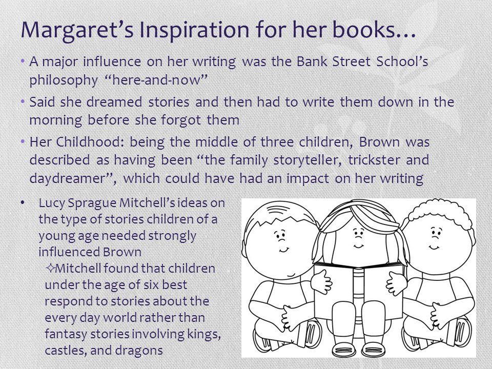 Margaret's Inspiration for her books…