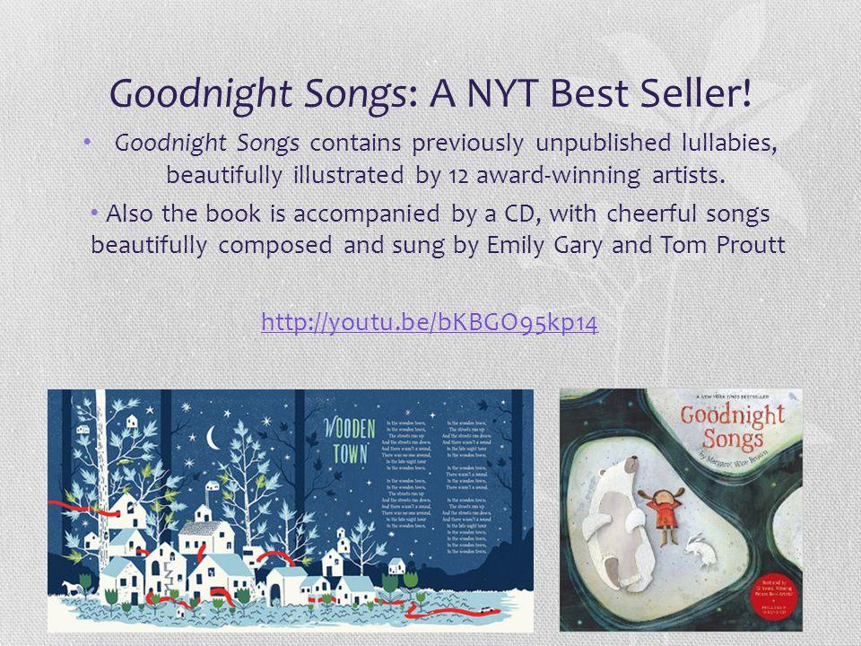Goodnight Songs: A NYT Best Seller!
