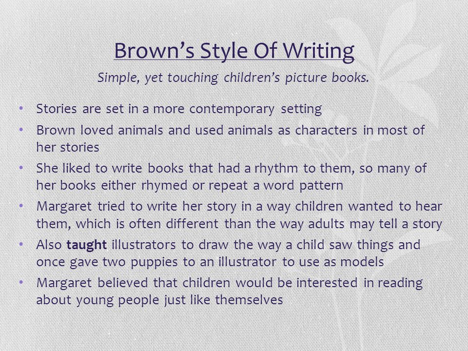 Brown's Style Of Writing