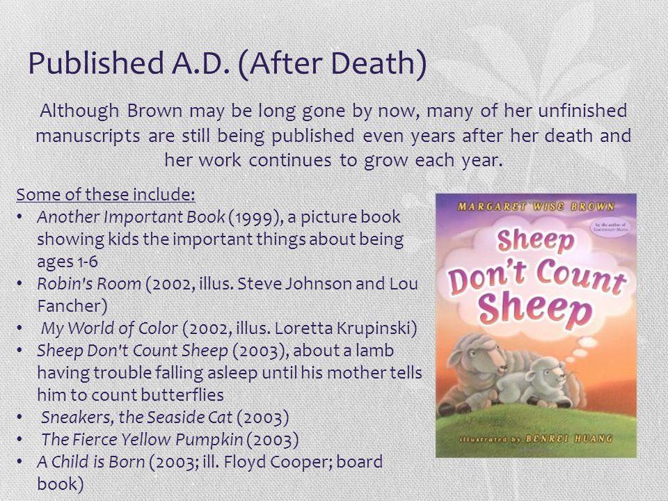 Published A.D. (After Death)