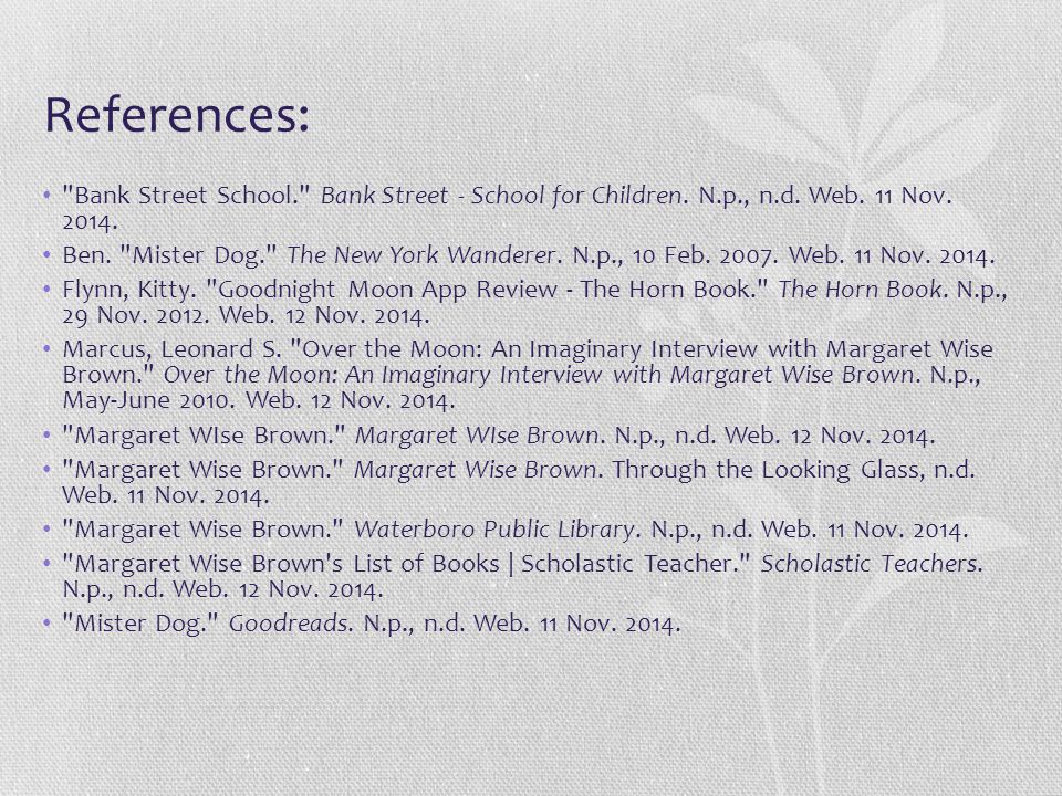 References: Bank Street School. Bank Street - School for Children. N.p., n.d. Web. 11 Nov. 2014.
