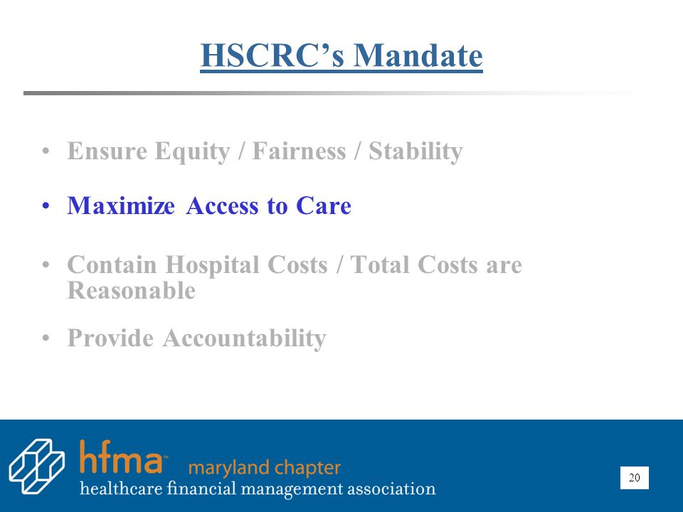 HSCRC Impact – Maximizing Access