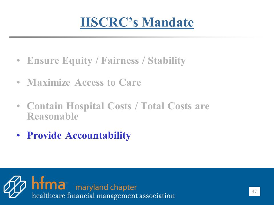 HSCRC Impact – Accountability Reasonableness of Charges (ROC) and Rate Adjustments