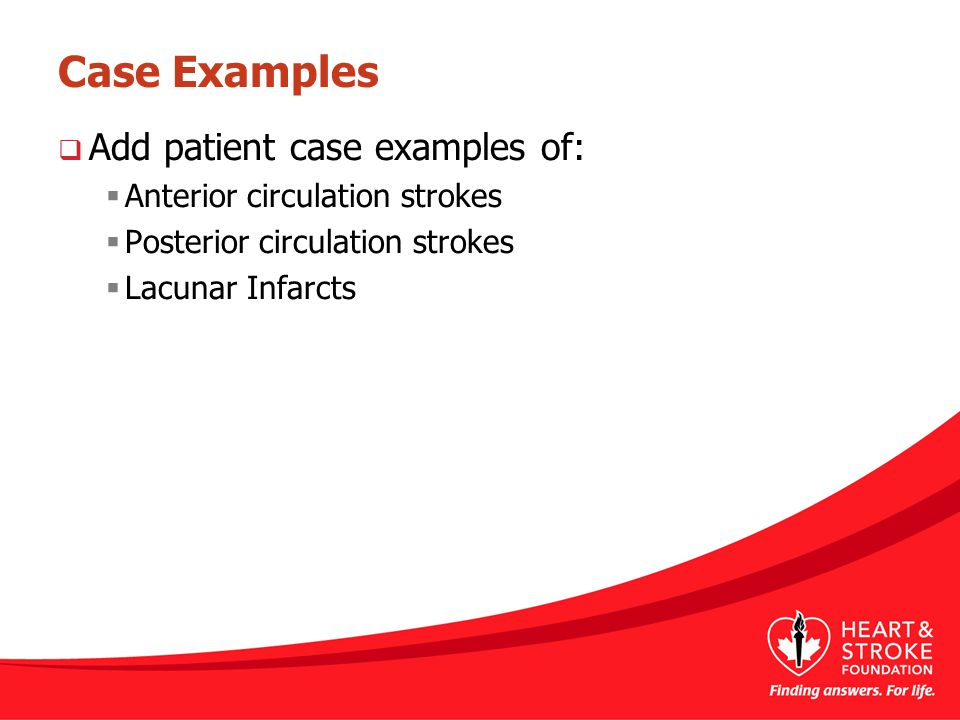 Case Examples Add patient case examples of: