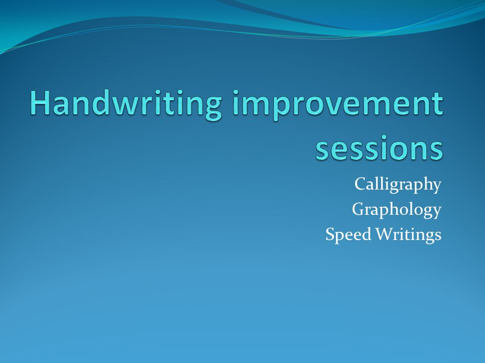 Handwriting improvement sessions