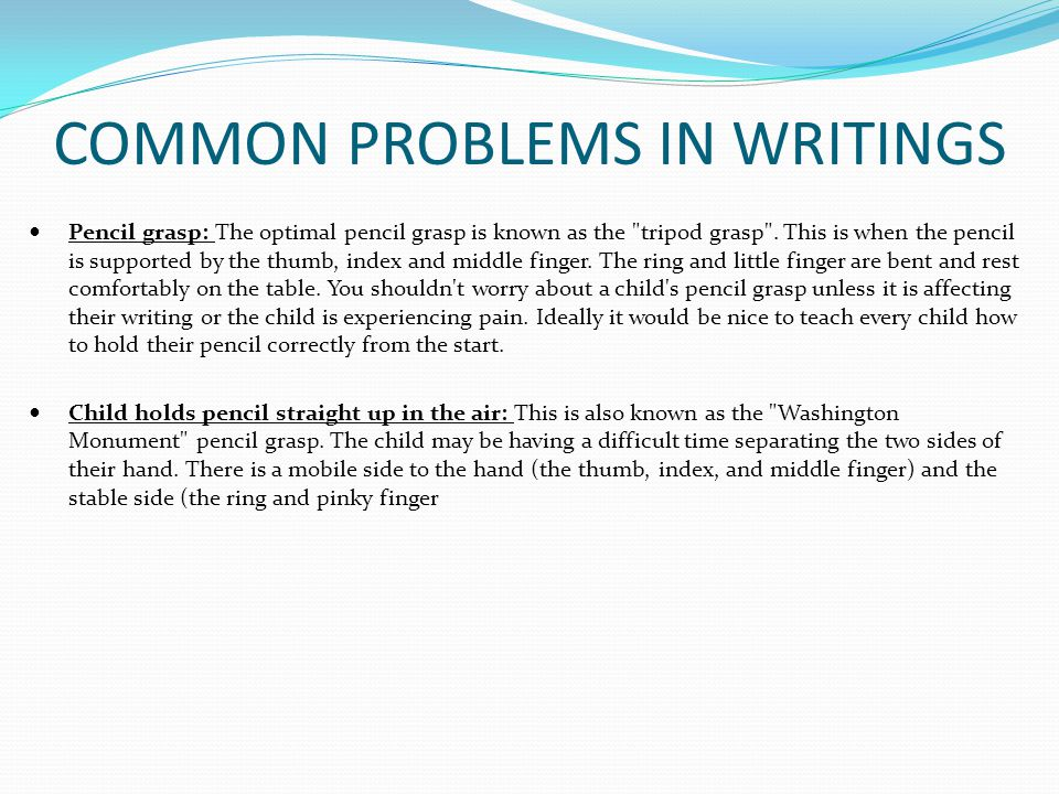 COMMON PROBLEMS IN WRITINGS